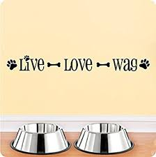 Small Picture Amazoncom 24 Live Love Wag Dog Pet Wall Decal Sticker Art Mural