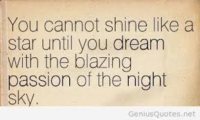 Quotes On Passion And Dreams Best of Dreams Shine Quotes Wallpapers