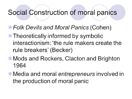 media sociology s lecture moral panics reading media  5 social construction