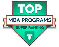 Top 25 MBA Programs Super Ranking 2019
