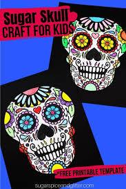 Includes a skull coloring page. Printable Sugar Skull Coloring Page Sugar Spice And Glitter
