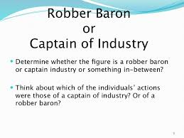 robber baronsor captainsofindustryppt  corporation 3 robber baron or captain of industry