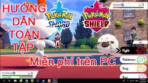 Hướng dẫn chơi pokemon sword and shield trên giả lập yuzu new update