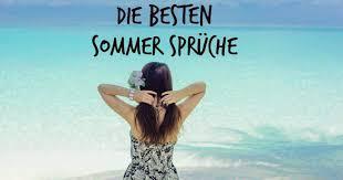 Coole Sommer Sprüche Zitate Für Whatsapp Und Facebook Freewarede