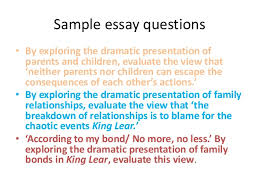 family relationships in lear  lear 13 sample essay questions