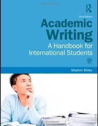 Academic Writing  A Handbook for International Students  Amazon co uk  Stephen Bailey                 Books Amazon UK