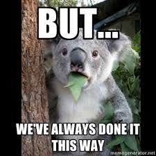 Change-Resistant Koala | Lean Memes via Relatably.com