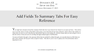 Add Fields To Summary Tabs For Easy Reference Dynamics Ax Tip Of