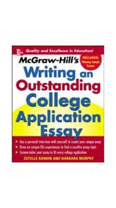 buy mcgraw hill s writing an outstanding college application essay mcgraw hill s writing an outstanding college application essay