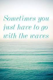 Let The Waves Lead Your Dreams Oceanology Sea Quotes Beach