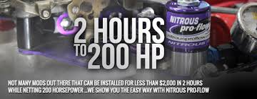 Two Hours To 200 Horsepower With Nitrous Pro Flow