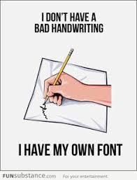 Image result for bad hand writings