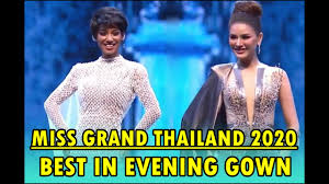 Miss Grand Thailand 2020 | Best in Evening Gown Preliminary - YouTube