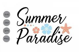 For users, who uses the free version of silhouette studio. Summer Paradise Svg Summer Svg Beach Svg Summer Beach Svg Cosmosfineart Crafters Svgs Summer Paradise Summer Beach Svg
