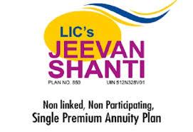 Lic Jeevan Shanti Chart Lic Jeevan Shanti Plan Invest Rs 10 Lakh Today Get Rs
