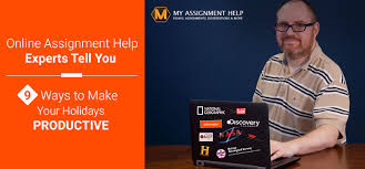 spend your holidays in creative way recommends online assignment  online assignment help experts tell you 9 ways to make your holidays productive