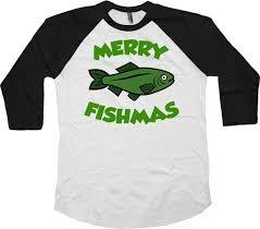 funny gifts for fishermen holiday outfits fishing shirt xmas t shirt merry fishmas x mas 3 4 sleeve baseball raglan tee sa691