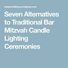 seven alternatives to traditional bar mitzvah candle lighting ceremonies