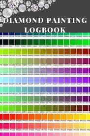 Dmc Color Chart For Diamond Painting Diamond Painting Logbook A Bold Color Dmc Chart Gemstones