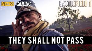 Battlefield 1 They Shall Not Pass Maps YouTube