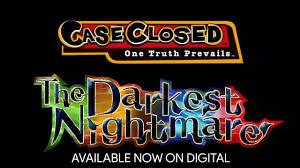 Bring back Detective Conan/Case Closed India-Official - Detective Conan  Movie 20: The Darkest Nightmare English Dub Trailer