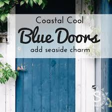 front doors coastal inspsired blue colors seasyourday front doors in