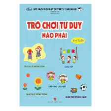 Trò Chơi Tư Duy - Não Phải (Dành Cho Trẻ 3-4 Tuổi)