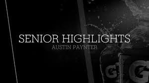 Senior Highlights - Austin Paynter highlights - Hudl