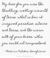 best vladimir nabokov images vladimir nabokov vladimir nabokov beneficence this you could not comprehend