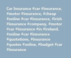 car insurance car insurance motor insurance car insurance irish insurance company motor car insurance in ireland