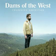 Youngish American by <b>Dams of the West</b> on Amazon Music ...