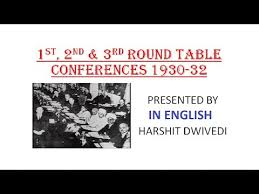 1st 2nd 3rd round table conference 1930 32 in english