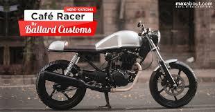 hero karizma cafe racer by ballard customs