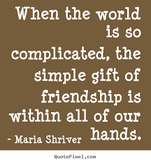 Simple Quotes About Friendship