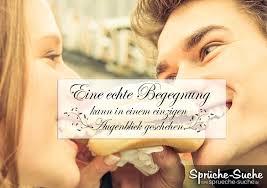 Liebe Sprüche Eine Echte Begegnung Sprüche Suche