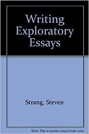 writing exploratory essays steven strang  add to cart writing exploratory essays