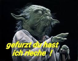 Yoda Star Wars Lustig Witzig Sprüche Bild Bilder Gefurzt Du Hast