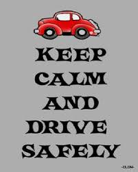 DRIVE SAFELY QUOTES image quotes at hippoquotes.com via Relatably.com