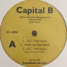 capital b q c funk make up your
