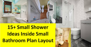 Small Picture Small Bathroom Layout With Shower Bathroom Decor