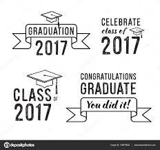 congratulations to graduate congratulations graduate 2017 graduation vector set stock vector