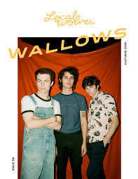 Local Wolves Issue 58 Wallows By Local Wolves Issuu