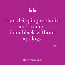 I Am Melanin Melanin Quotes QUOTES OF THE DAY 10 16915