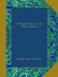 a white heron essay bookrags com study guides essays complete summary of sarah orne jewett s a white heron