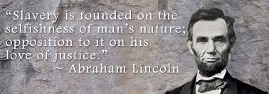 Abraham Lincoln Quotes On Slavery Gorgeous Abraham Lincoln Quotes On Slavery Quotesta