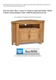 Light Wood Corner Tv Unit New Brand Waverly Oak 2 Door Corner Tv Stand In Light Oak