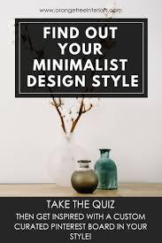 Pinterest Interior Design Quiz Style Quiz Find Out Your Minimalist Interior Design Style