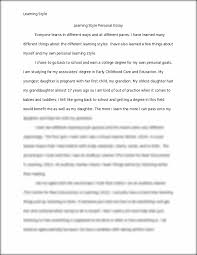 learning style personal essay learning style learning style this is the end of the preview sign up to access the rest of the document unformatted text preview learning style learning style personal essay
