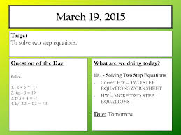 10 1 solving two step equations 4 march