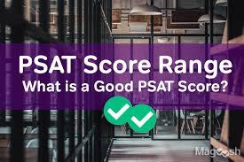 Psat Score Range What Is A Good Psat Score Magoosh High